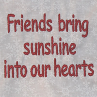 Friends Bring Sunshine Into Our Hearts